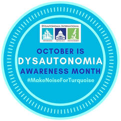 Make Noise for Turquoise- Dysautonomia Awareness Month